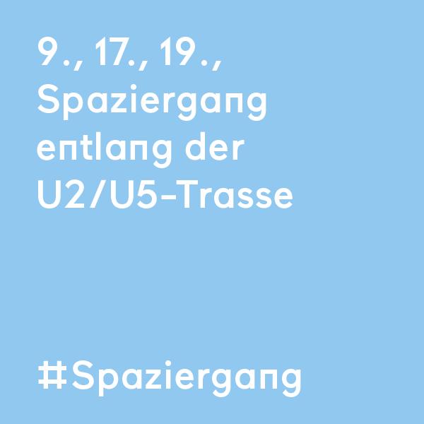 kommraus_2019_DO_10_Spaziergang-entlang-U2U5-Trasse
