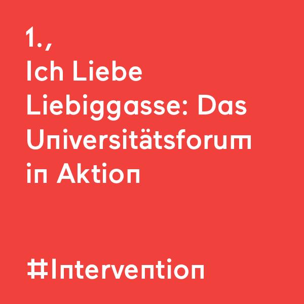 kommraus_2019_FR_10_ich-liebe-liebiggasse-universitaetsforum