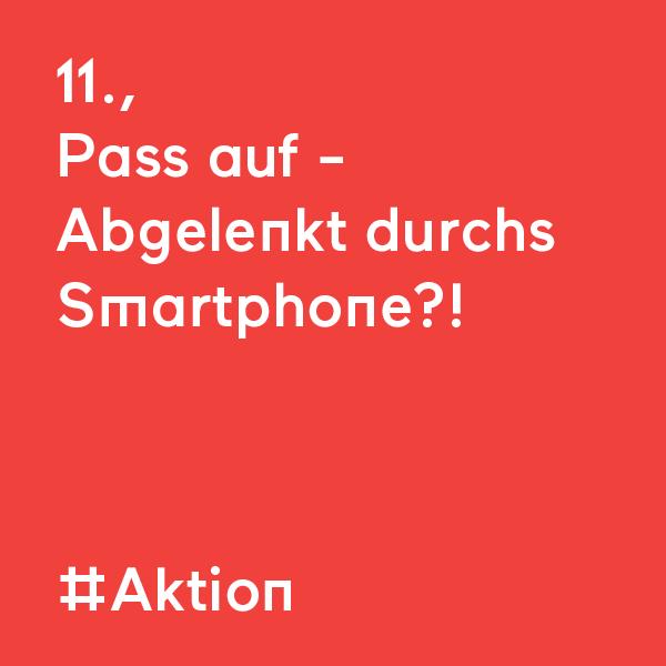 kommraus_2019_FR_13_Pass-auf-abgelenkt-durchs-Smartphone