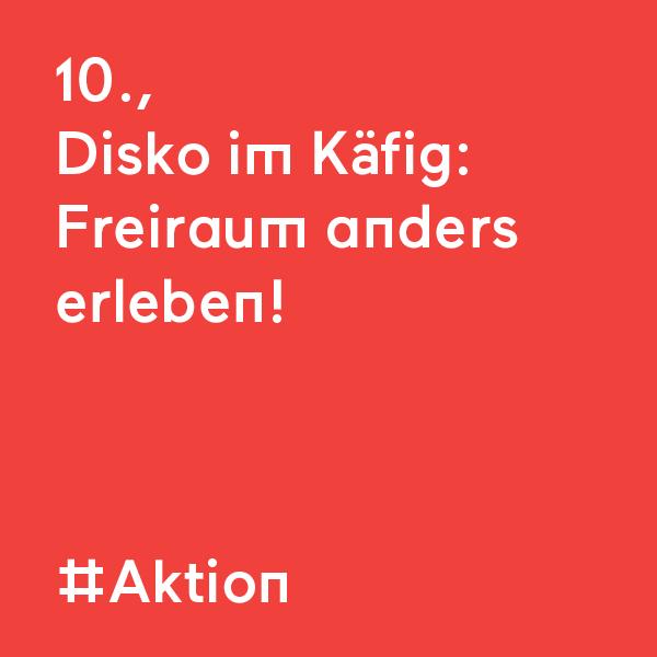 kommraus_2019_FR_16_Disko-im-Kaefig