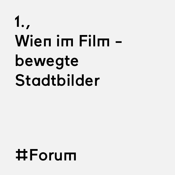 kommraus_2019_FR_19_Wien-im-Film-bewegte-Stadtbilder
