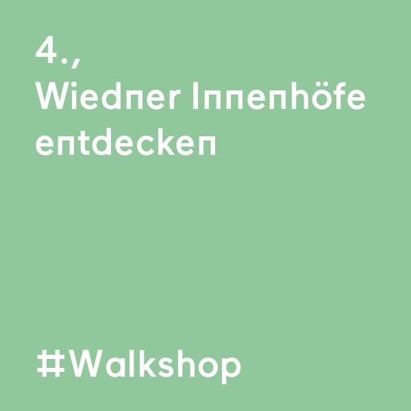 kommraus_2019_SA_10_Wiedner-Innenhoefe-entdecken