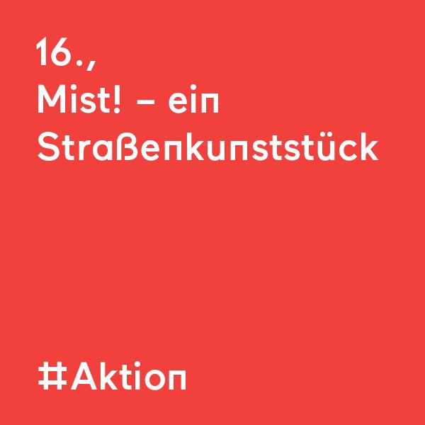 kommraus_2019_SA_13_Mist-Strassenkunststueck