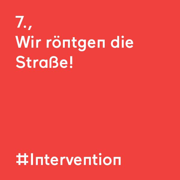 kommraus_2019_SA_13_Wir-roentgen-die-Strasse